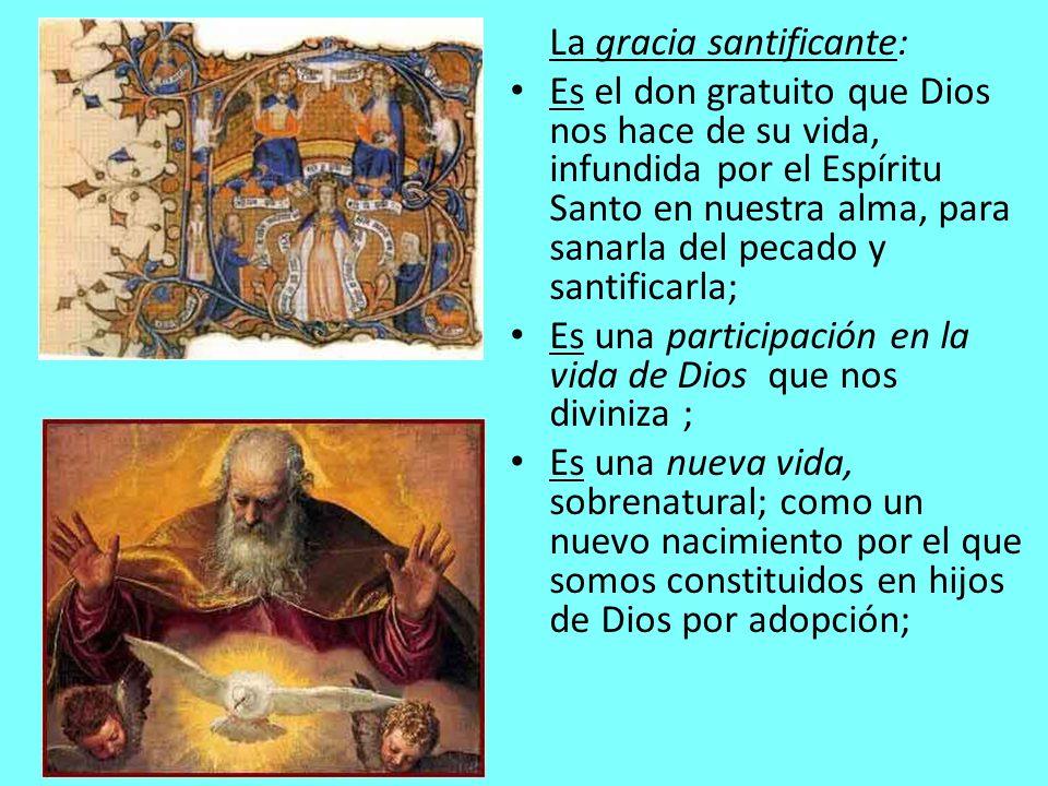 La gracia santificante: