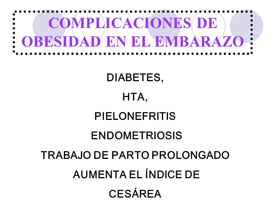 COMPLICACIONES DE OBESIDAD EN EL EMBARAZO TRABAJO DE PARTO PROLONGADO