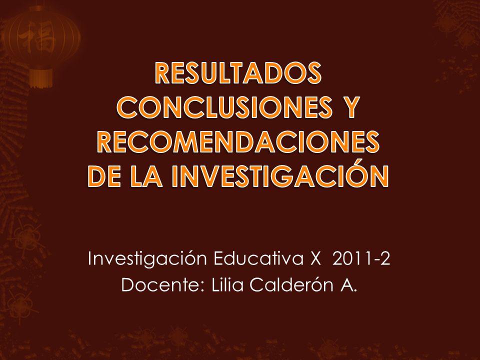 RESULTADOS CONCLUSIONES Y RECOMENDACIONES DE LA INVESTIGACIÓN