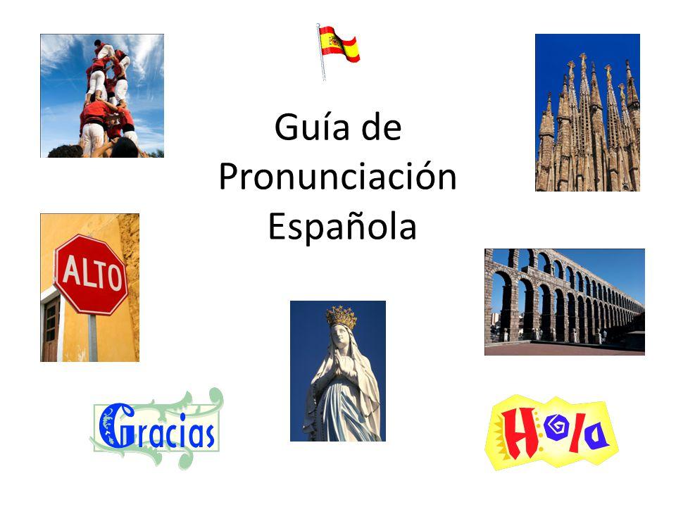 Guía de Pronunciación Española