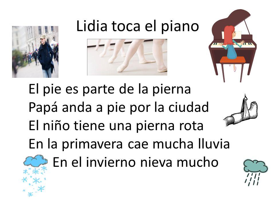 Lidia toca el piano El pie es parte de la pierna