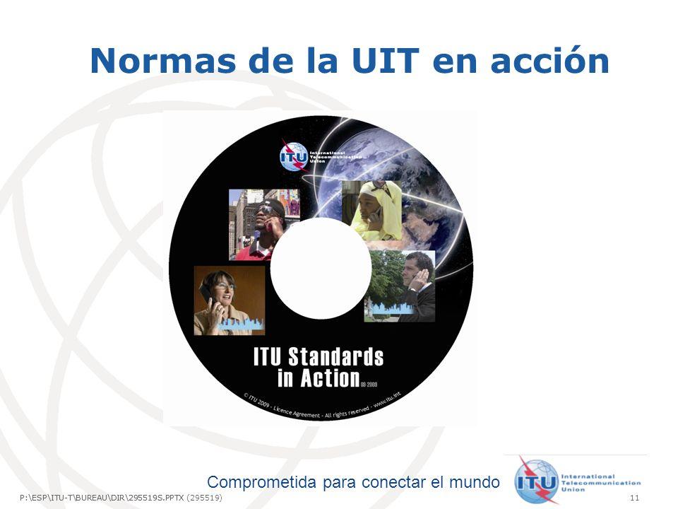 Normas de la UIT en acción