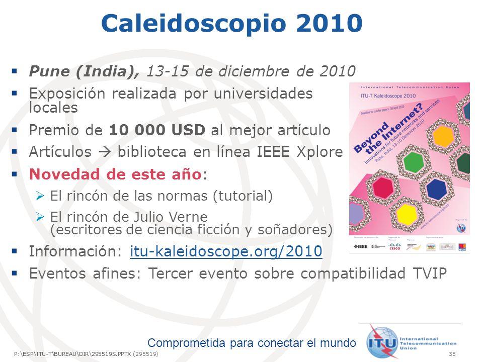 Caleidoscopio 2010 Pune (India), 13-15 de diciembre de 2010