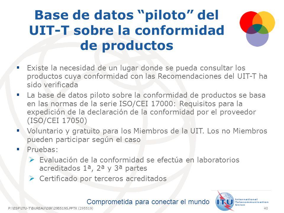 Base de datos piloto del UIT-T sobre la conformidad de productos