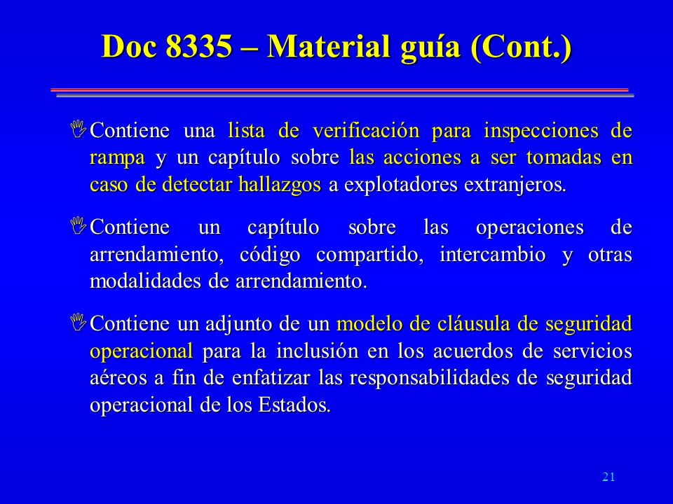 Doc 8335 – Material guía (Cont.)