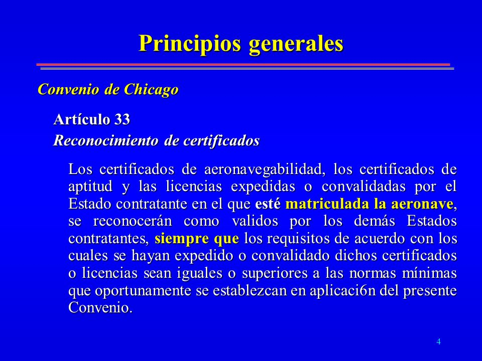 Principios generales Convenio de Chicago Artículo 33