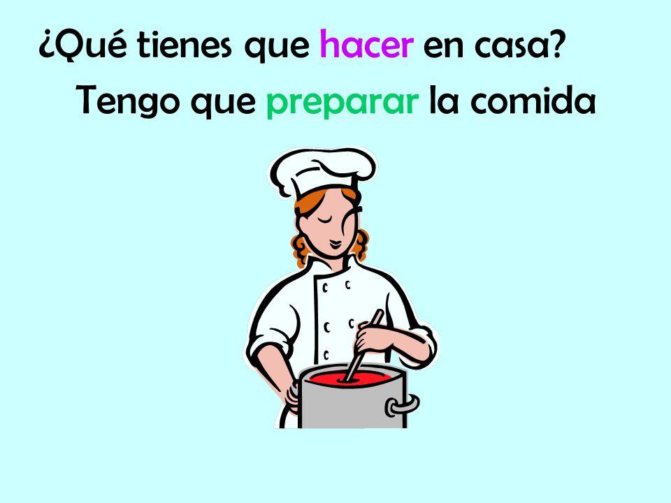 Tengo que preparar la comida