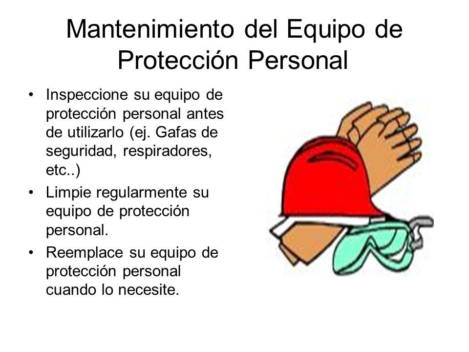 Mantenimiento del Equipo de Protección Personal