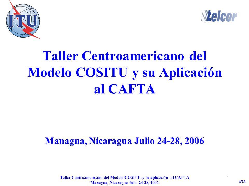 Taller Centroamericano del Modelo COSITU y su Aplicación al CAFTA