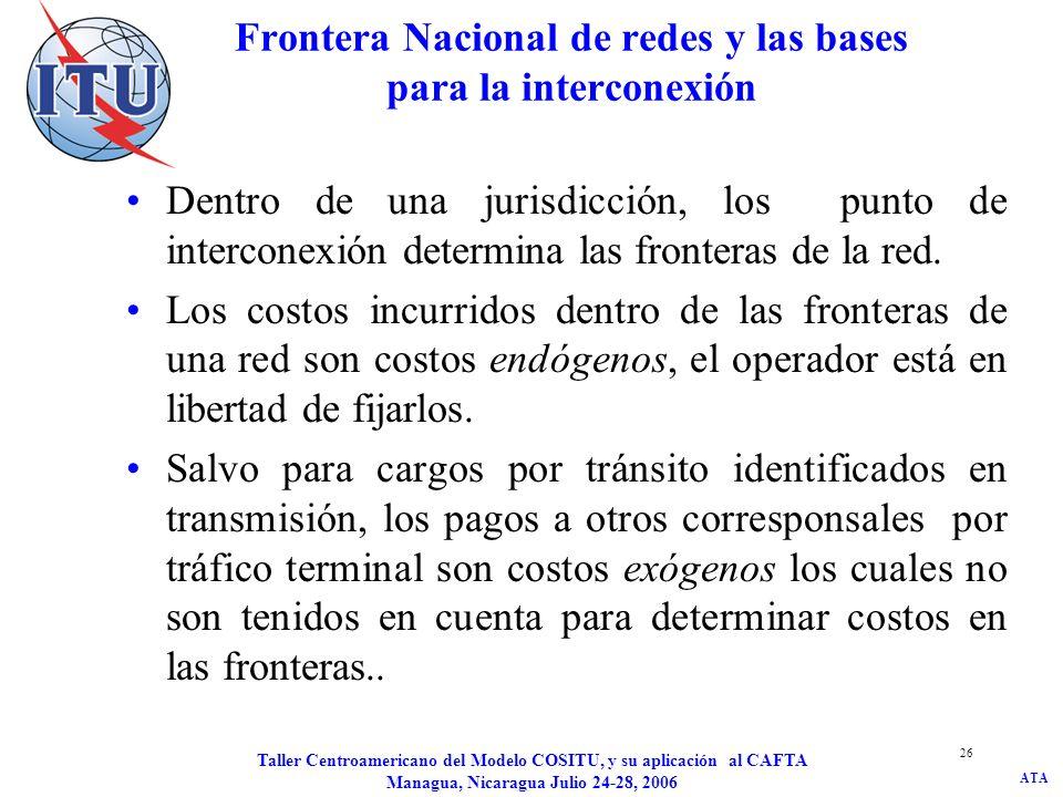 Frontera Nacional de redes y las bases para la interconexión