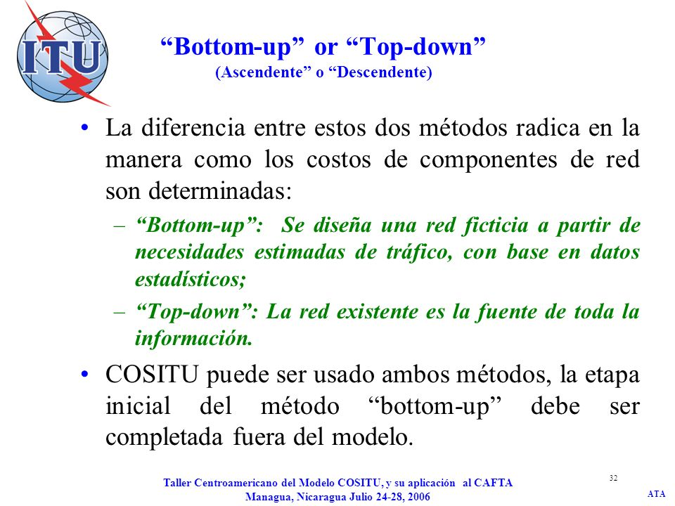 Bottom-up or Top-down (Ascendente o Descendente)