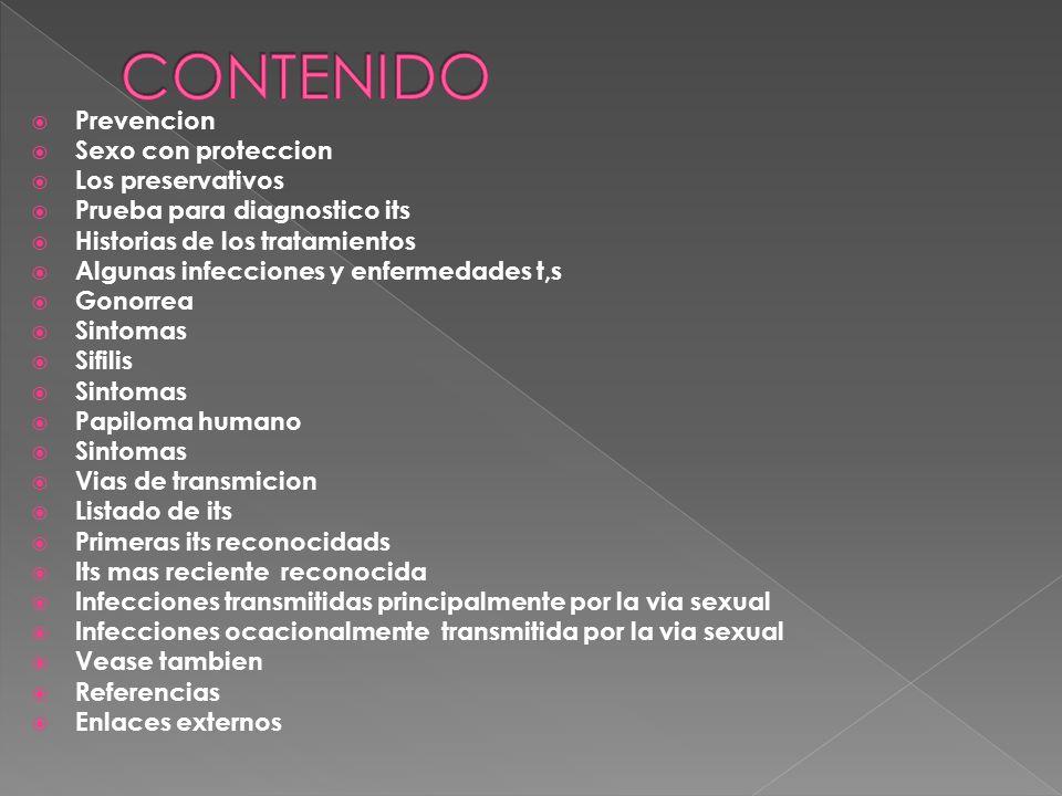 CONTENIDO Prevencion Sexo con proteccion Los preservativos