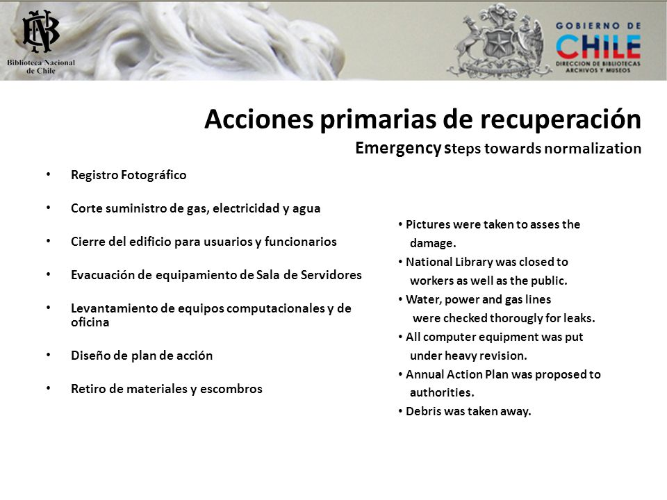 Acciones primarias de recuperación Emergency steps towards normalization