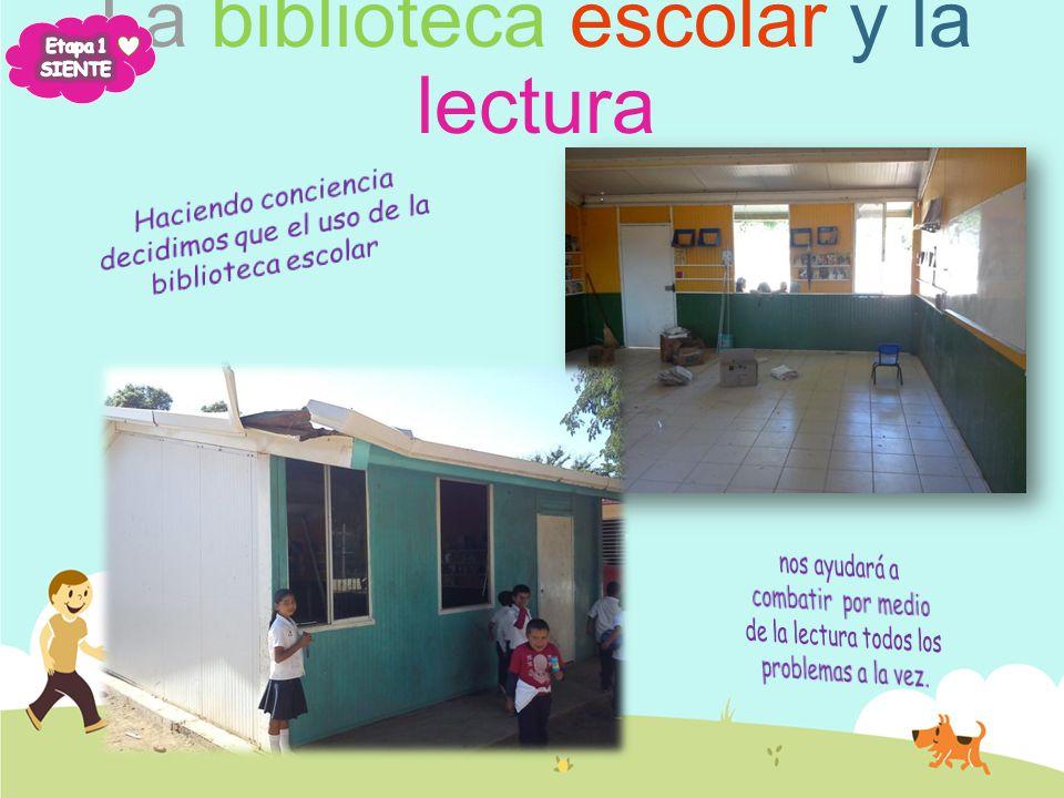 Problema elegido: La biblioteca escolar y la lectura