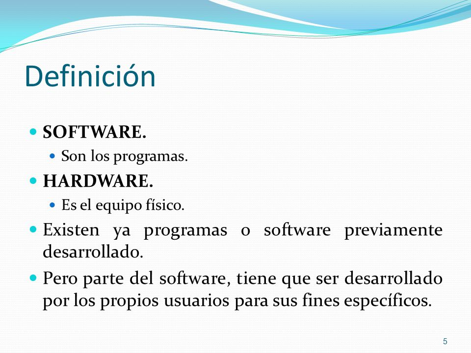 Definición SOFTWARE. HARDWARE.