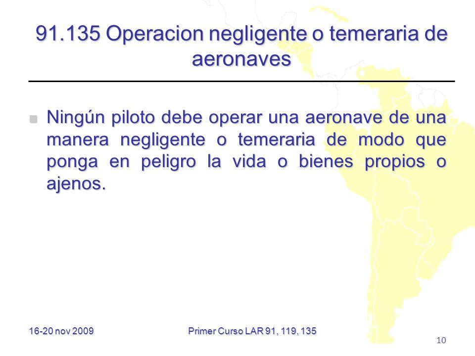 91.135 Operacion negligente o temeraria de aeronaves