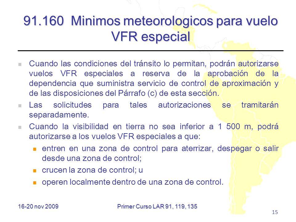 91.160 Minimos meteorologicos para vuelo VFR especial