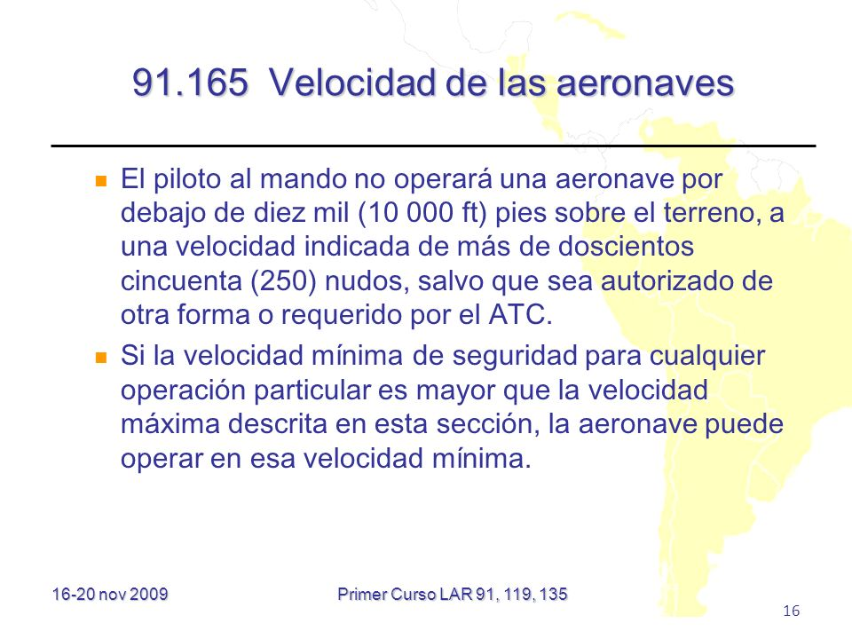 91.165 Velocidad de las aeronaves