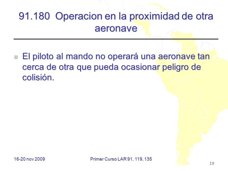 91.180 Operacion en la proximidad de otra aeronave