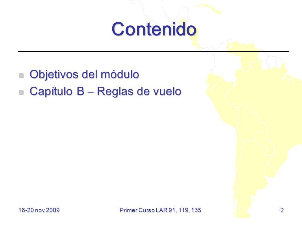 Contenido Objetivos del módulo Capítulo B – Reglas de vuelo