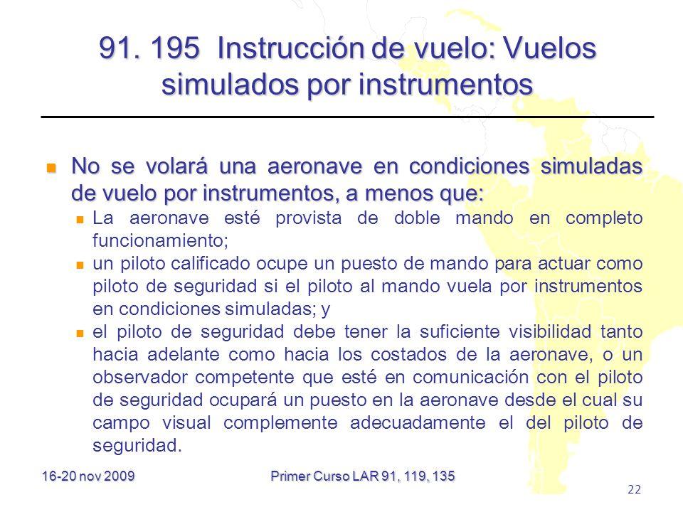 91. 195 Instrucción de vuelo: Vuelos simulados por instrumentos