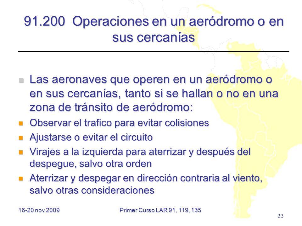 91.200 Operaciones en un aeródromo o en sus cercanías