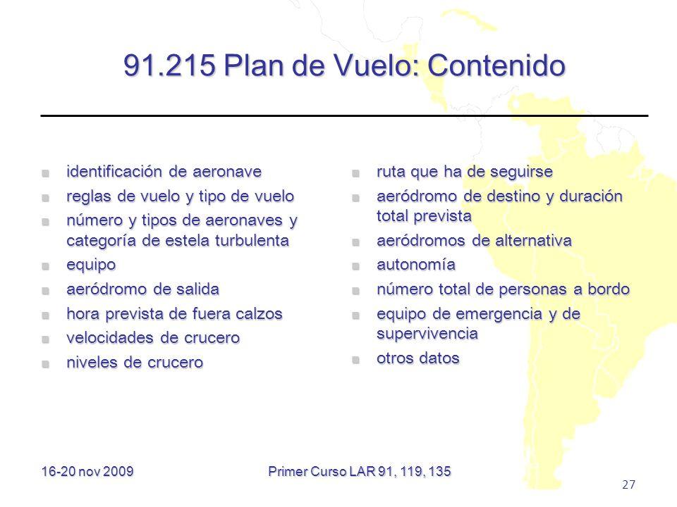 91.215 Plan de Vuelo: Contenido