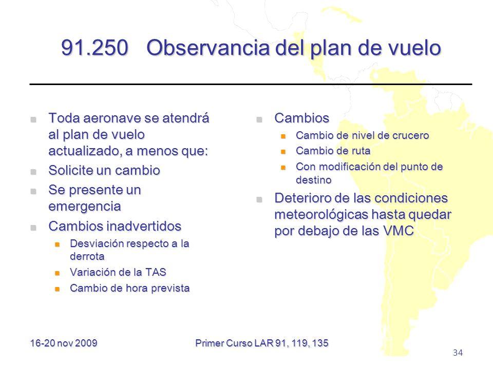 91.250 Observancia del plan de vuelo