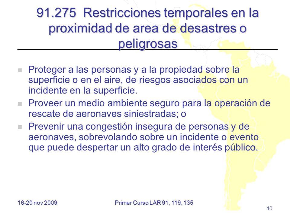 91.275 Restricciones temporales en la proximidad de area de desastres o peligrosas