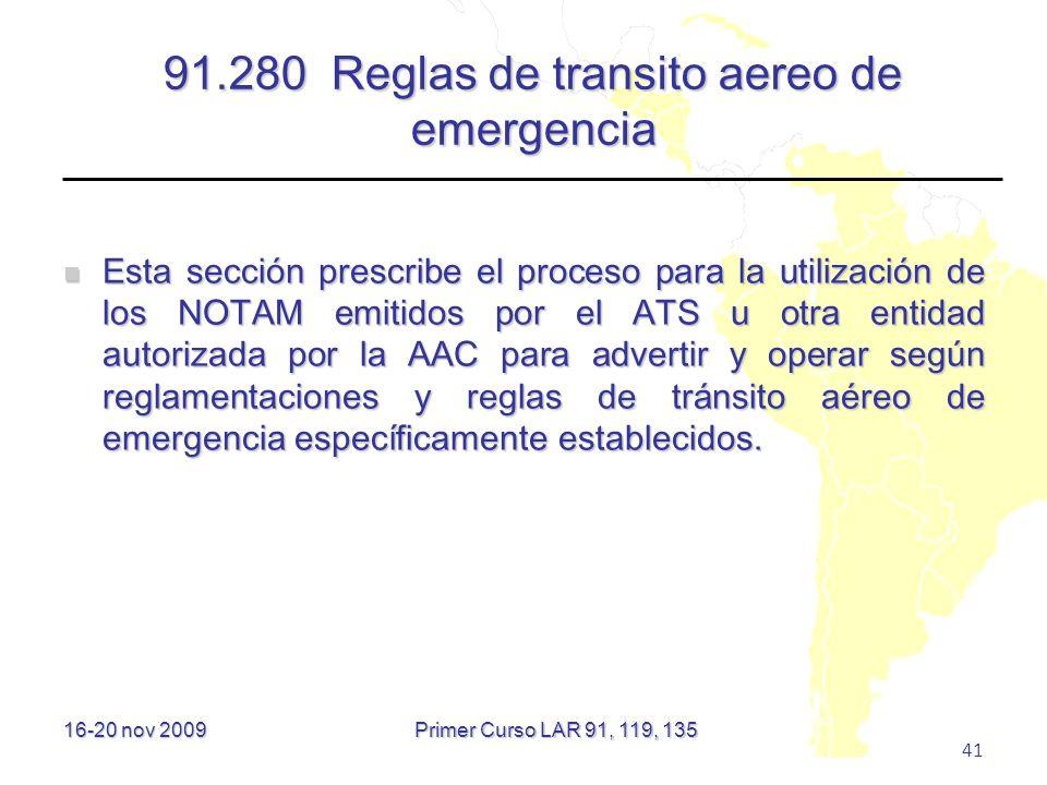 91.280 Reglas de transito aereo de emergencia
