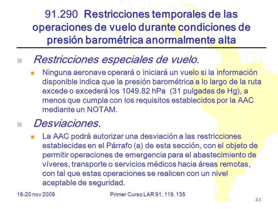 Restricciones especiales de vuelo.