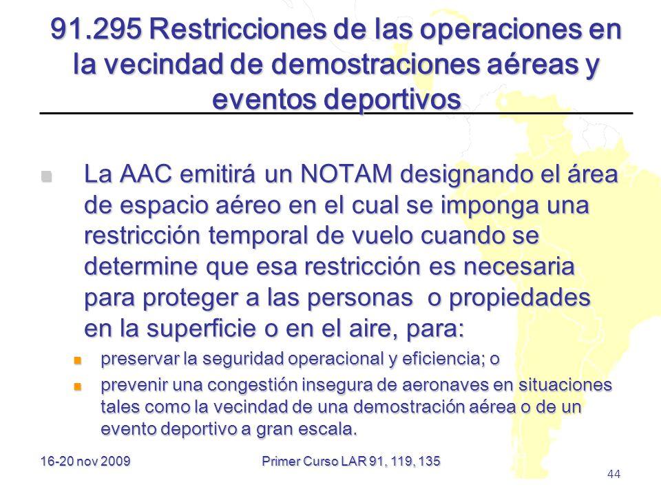 91.295 Restricciones de las operaciones en la vecindad de demostraciones aéreas y eventos deportivos