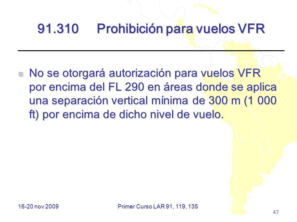 91.310 Prohibición para vuelos VFR