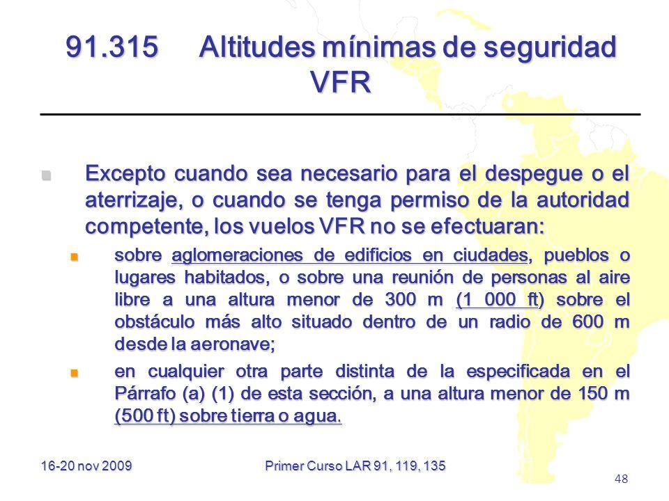 91.315 Altitudes mínimas de seguridad VFR
