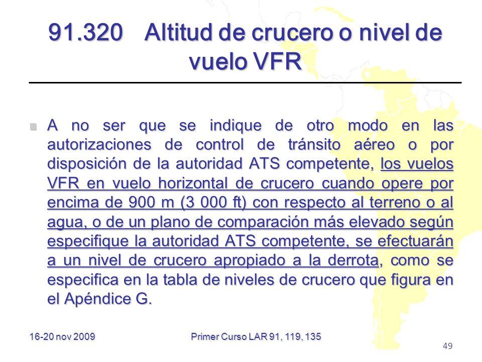 91.320 Altitud de crucero o nivel de vuelo VFR