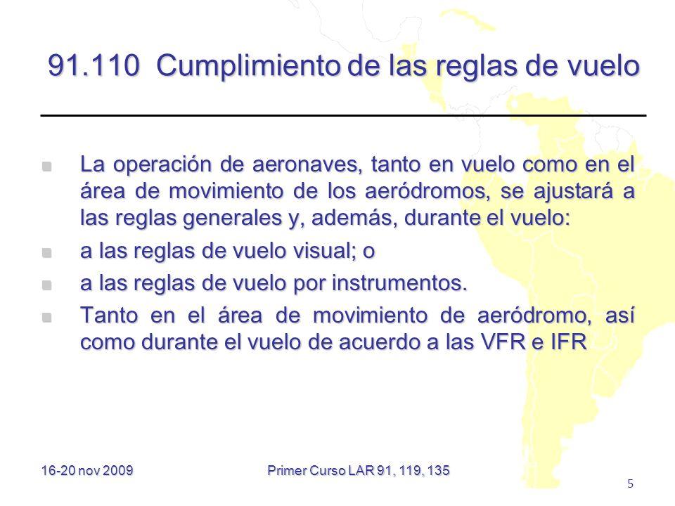 91.110 Cumplimiento de las reglas de vuelo