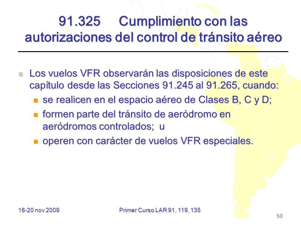91.325 Cumplimiento con las autorizaciones del control de tránsito aéreo