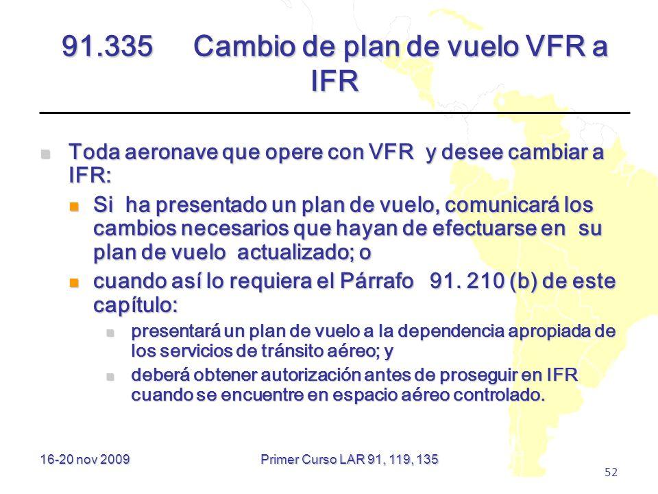 91.335 Cambio de plan de vuelo VFR a IFR