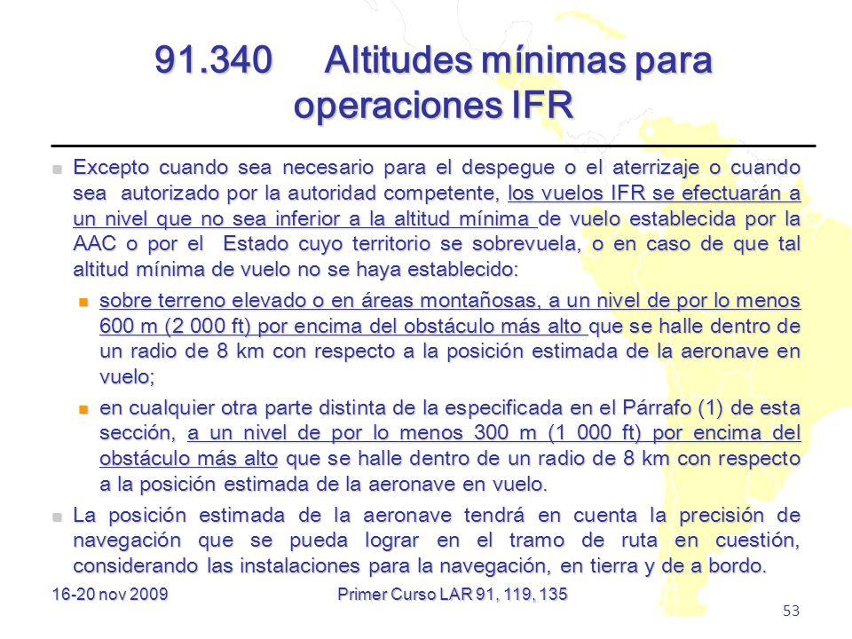 91.340 Altitudes mínimas para operaciones IFR