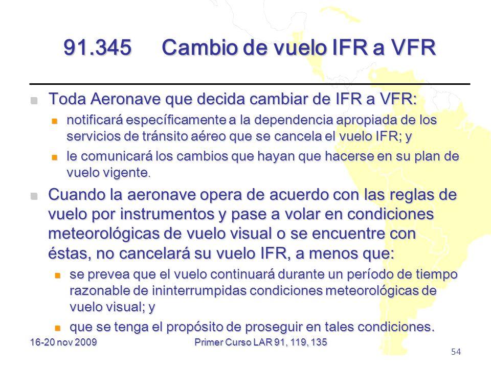 91.345 Cambio de vuelo IFR a VFR