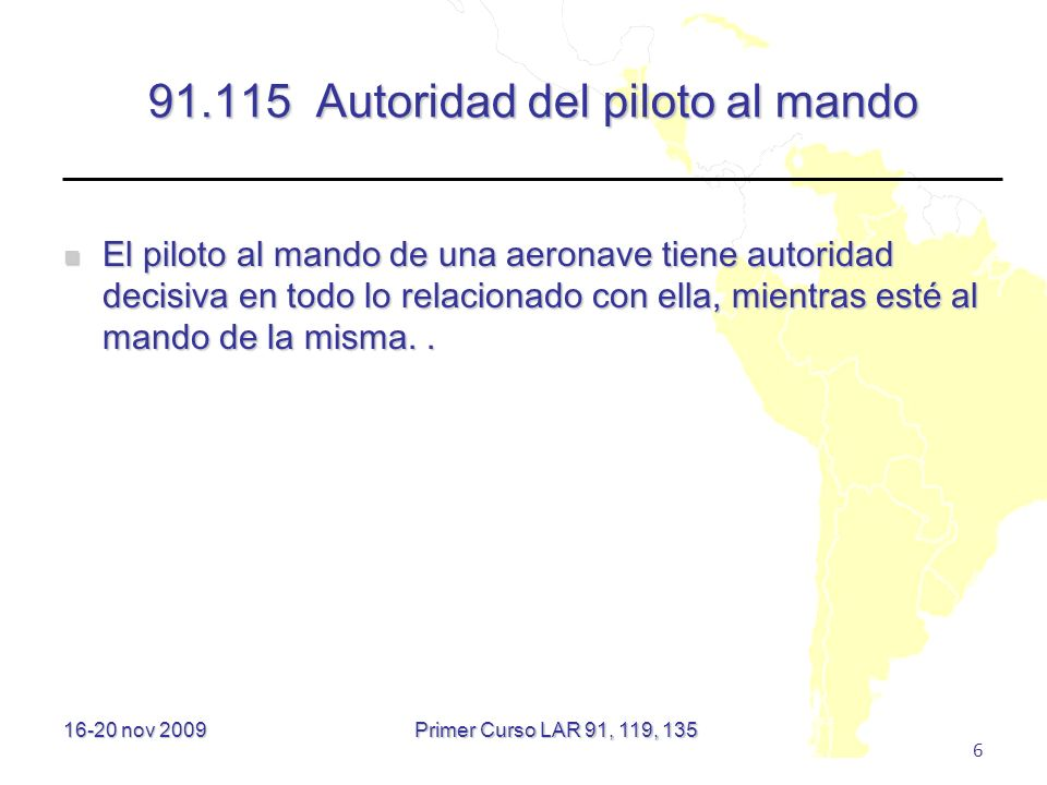 91.115 Autoridad del piloto al mando