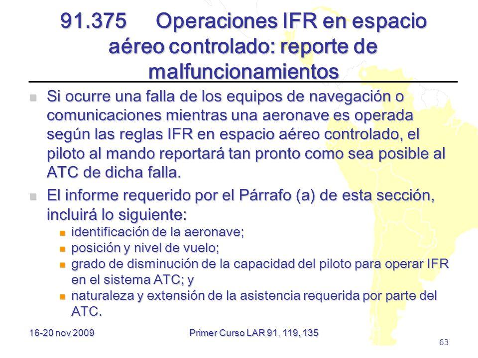 91.375 Operaciones IFR en espacio aéreo controlado: reporte de malfuncionamientos
