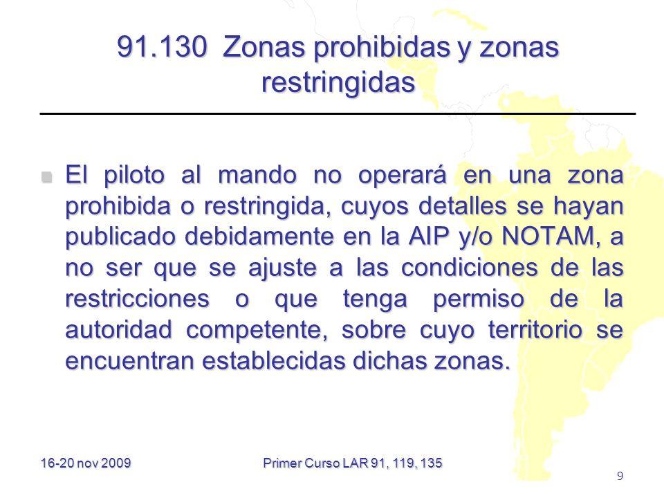 91.130 Zonas prohibidas y zonas restringidas