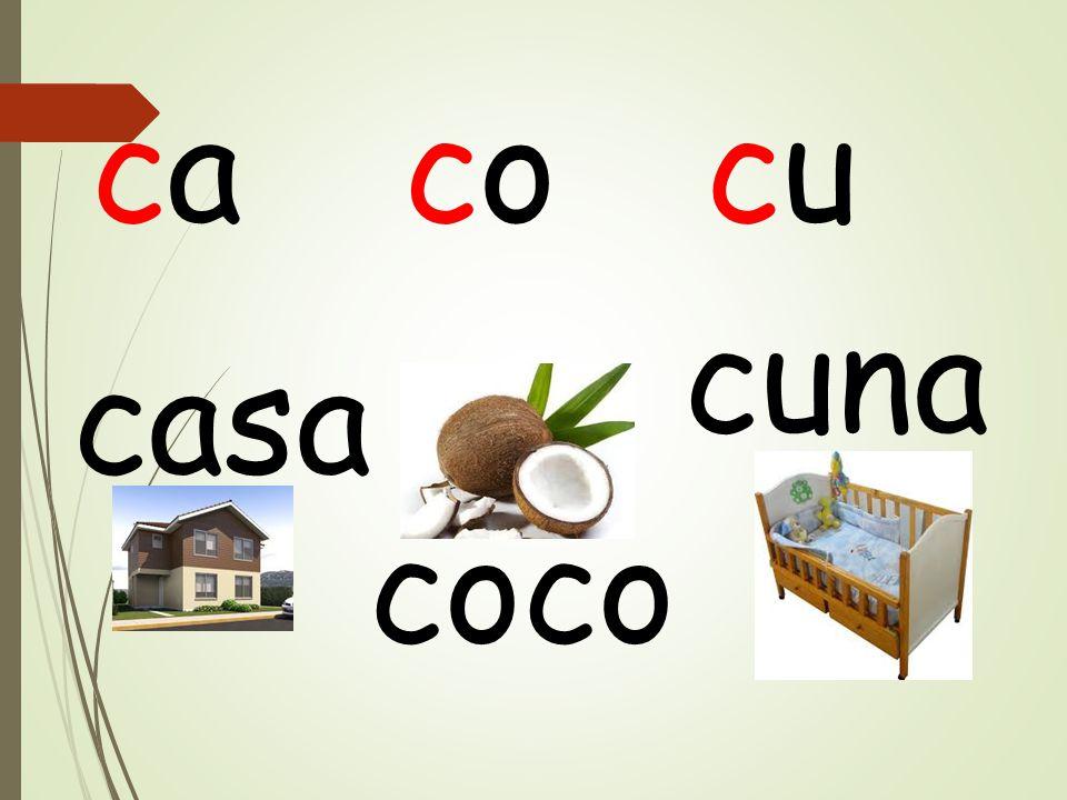 ca co cu cuna casa coco
