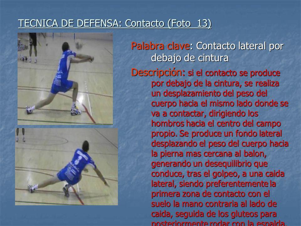 TECNICA DE DEFENSA: Contacto (Foto 13)