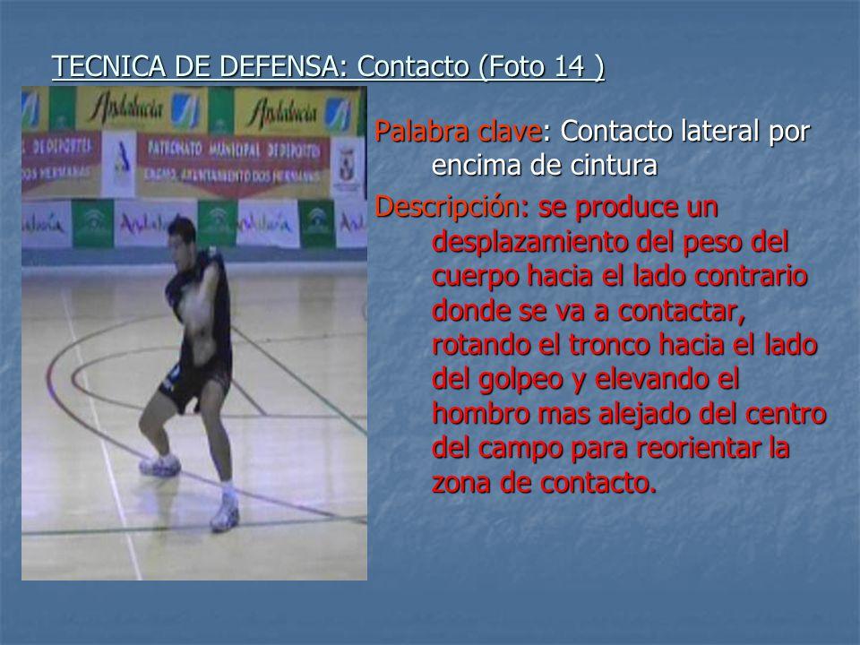 TECNICA DE DEFENSA: Contacto (Foto 14 )