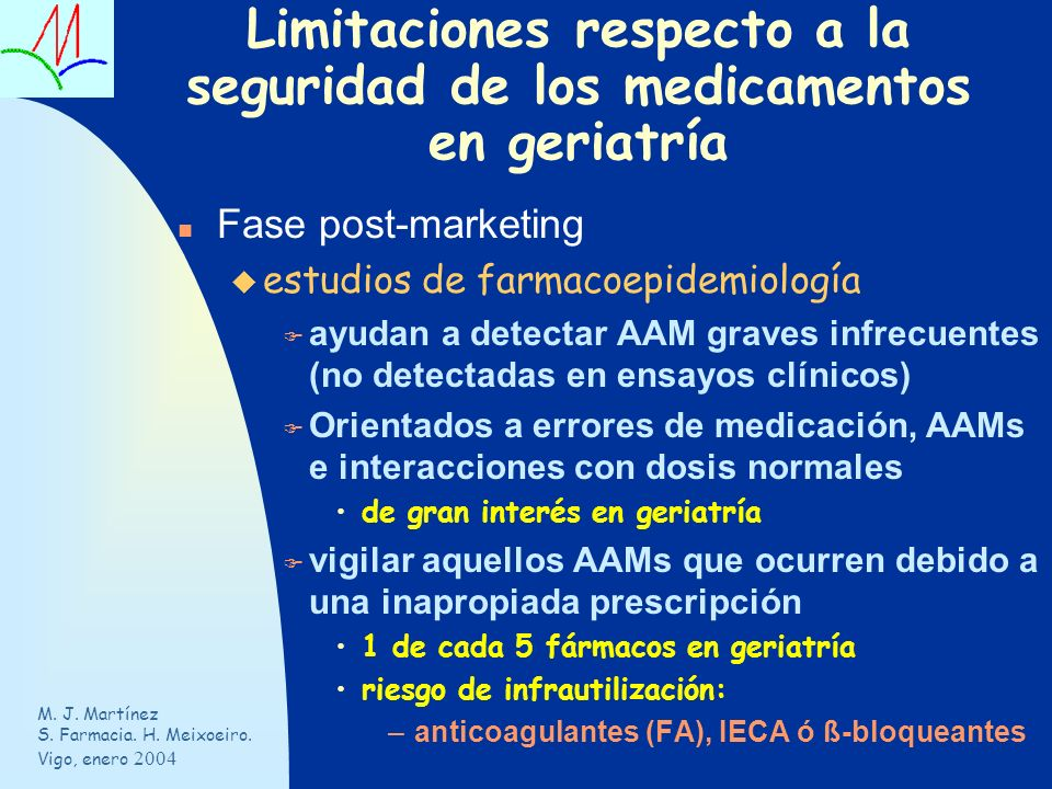 Limitaciones respecto a la seguridad de los medicamentos en geriatría