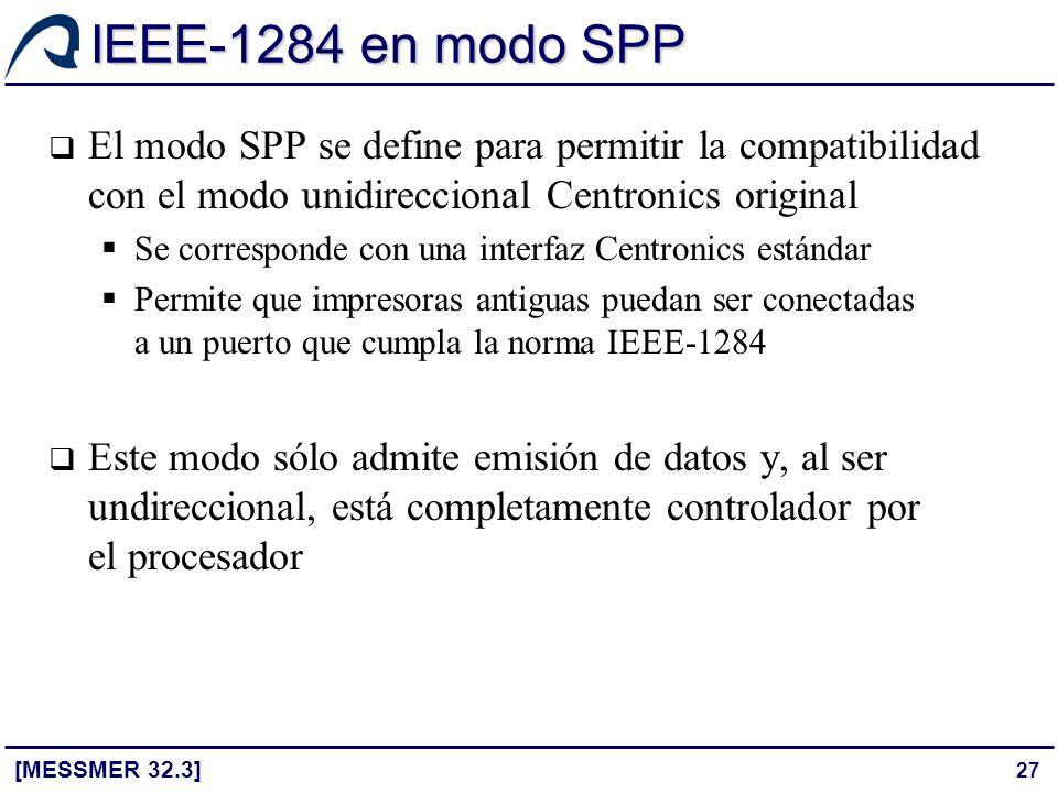 IEEE-1284 en modo SPP El modo SPP se define para permitir la compatibilidad con el modo unidireccional Centronics original.