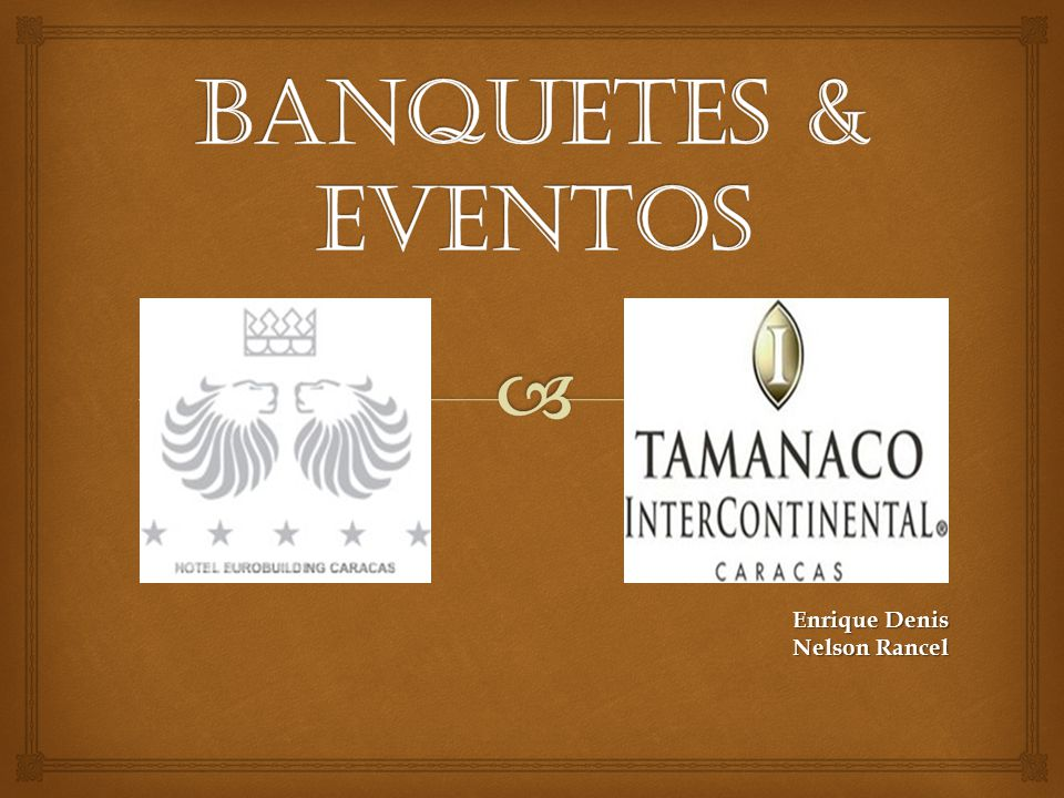 Banquetes & Eventos Enrique Denis Nelson Rancel