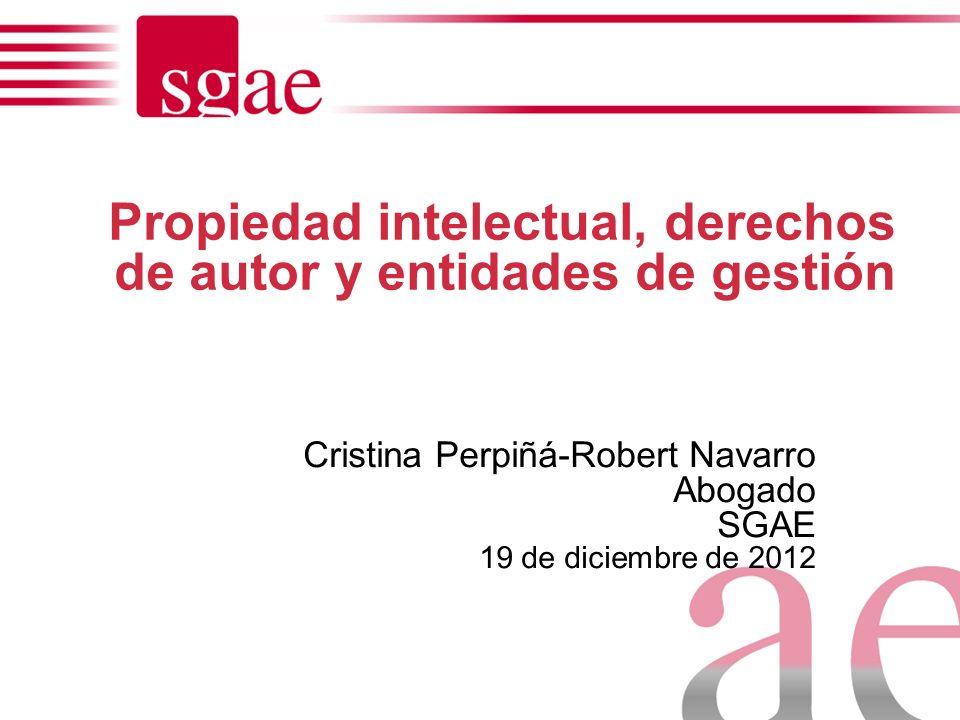 Propiedad intelectual, derechos de autor y entidades de gestión